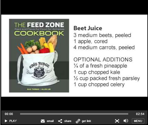 Feed Zone Cookbook video beet juice